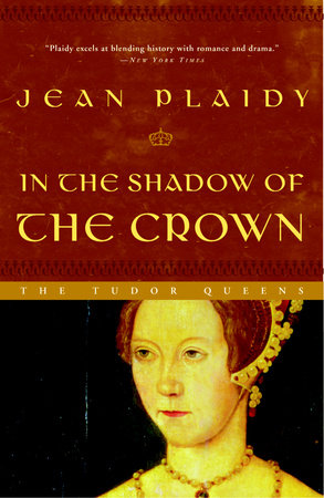 In the Shadow of the Crown by