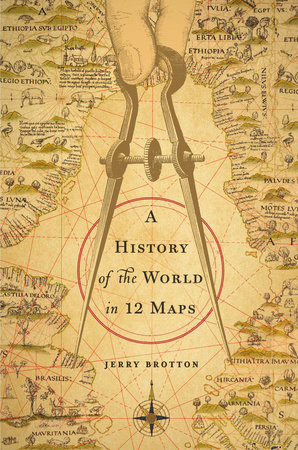 A History of the World in 12 Maps