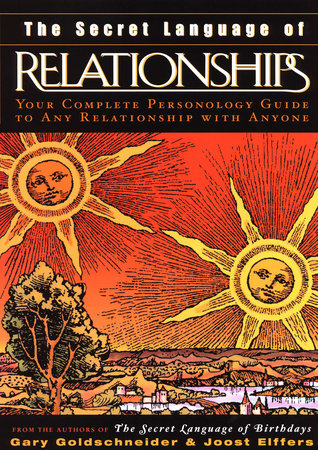 The Secret Language of Relationships (reissue)
