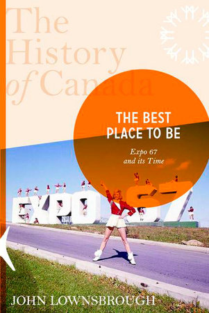 The History of Canada Series: The Best Place to Be