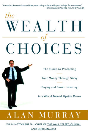 The Wealth of Choices by