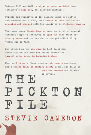 The Pickton File by
