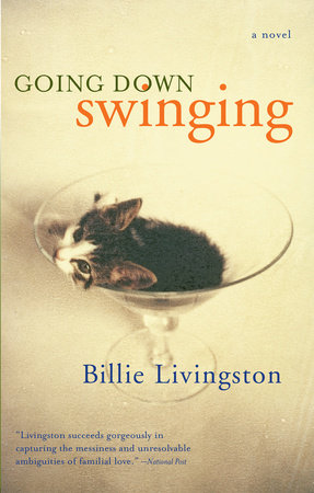 Going Down Swinging by Billie Livingston