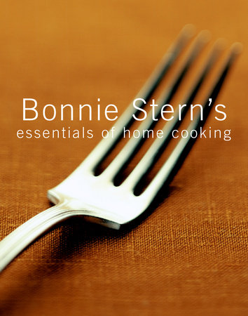 Bonnie Stern's Essentials of Home Cooking by