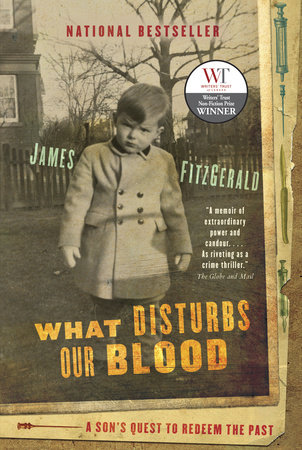 What Disturbs Our Blood by James FitzGerald