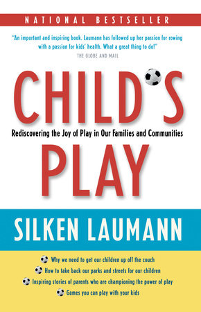 Child's Play by Silken Laumann