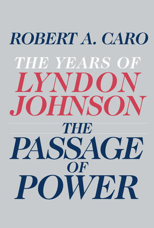 The Passage of Power by