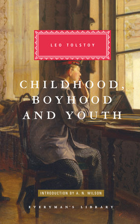 Childhood, Boyhood and Youth by