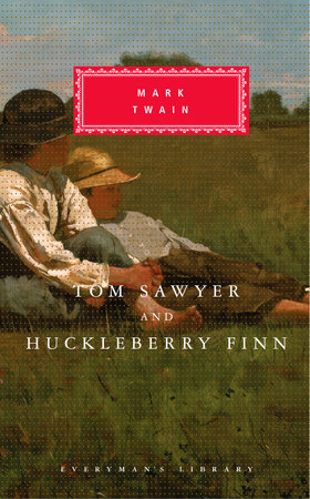 Tom Sawyer and Huckleberry Finn by Mark Twain