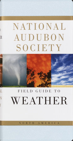 National Audubon Society Field Guide to North American Weather by David Ludlum