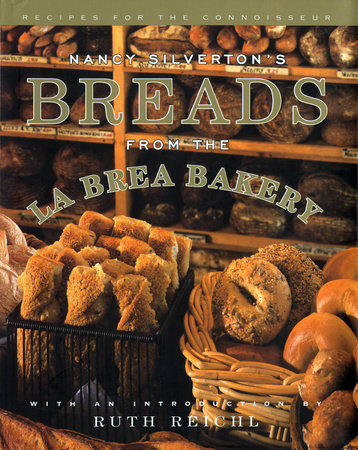 Nancy Silverton's Breads from the La Brea Bakery