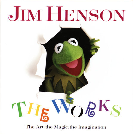 Jim Henson: The Works by