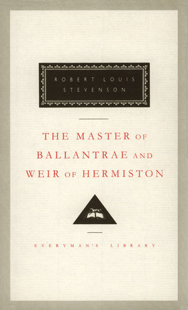 The Master of Ballantrae and Weir of Hermiston by