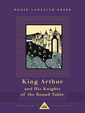 King Arthur and His Knights of the Round Table by