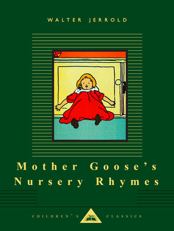 Mother Goose's Nursery Rhymes by Walter Jerrold