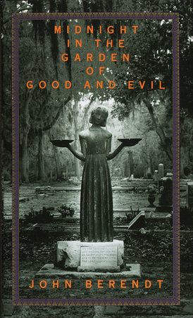 Midnight in the Garden of Good and Evil by