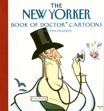 The New Yorker Book of Doctor Cartoons by New Yorker