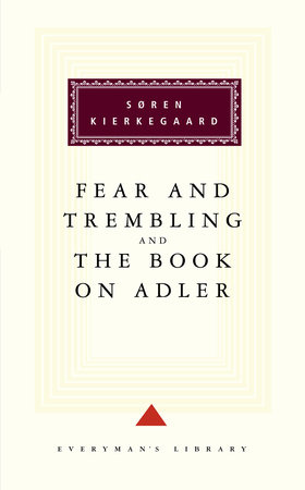 Fear and Trembling and The Book on Adler by