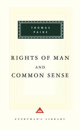 Rights of Man and Common Sense by Thomas Paine