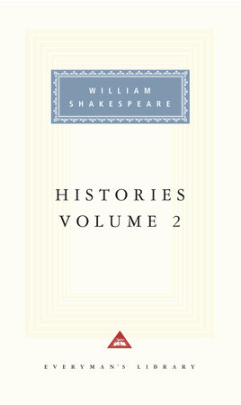 Histories, vol. 2 by William Shakespeare