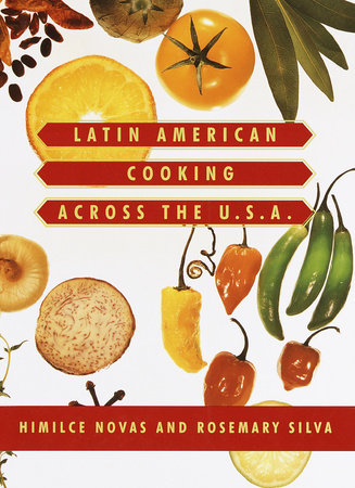 Latin American Cooking Across the U.S.A. by