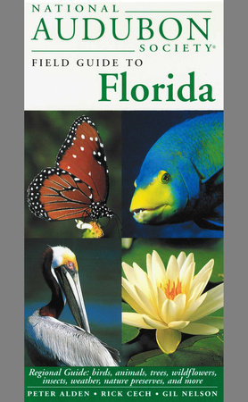 National Audubon Society Regional Guide to Florida by NATIONAL AUDUBON SOCIETY