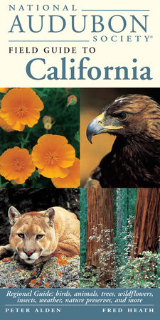 National Audubon Society Regional Guide to California by NATIONAL AUDUBON SOCIETY