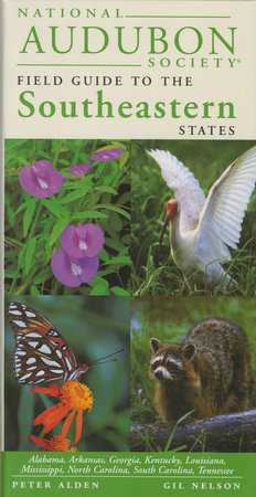 National Audubon Society Regional Guide to the Southeastern States by