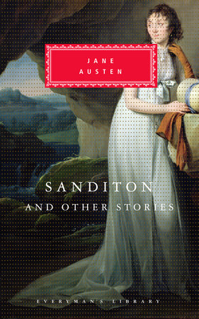 Sanditon and Other Stories by Jane Austen
