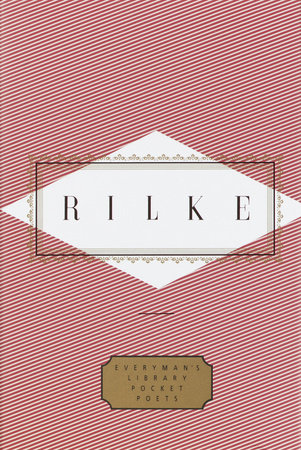 Rilke: Poems by Rainer Maria Rilke