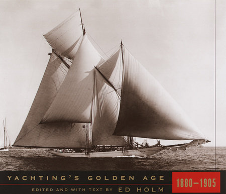 Yachting's Golden Age by