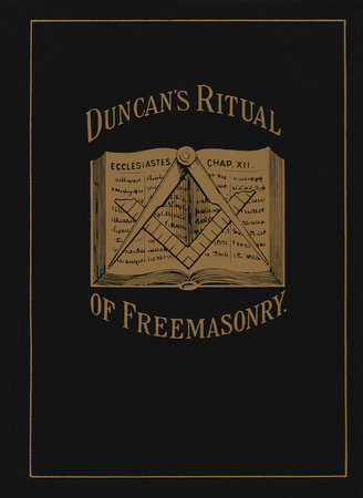 Duncan's Ritual of Freemasonry by