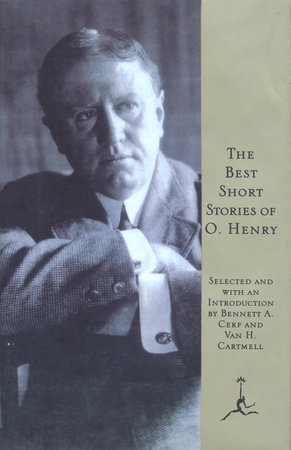 The Best Short Stories of O. Henry by O. Henry