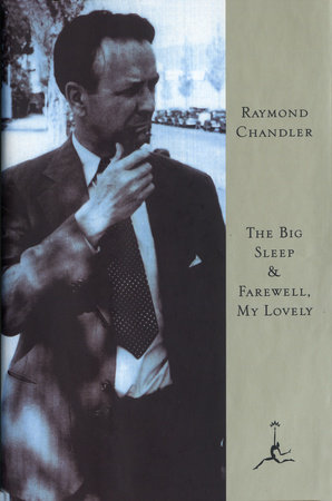 The Big Sleep & Farewell, My Lovely by Raymond Chandler