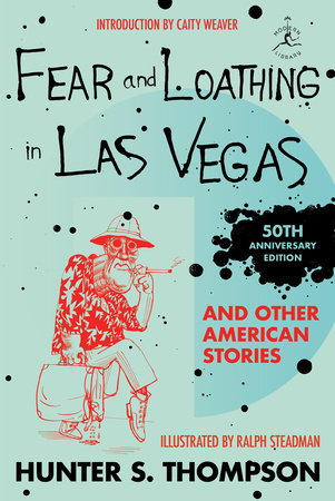 Fear and Loathing in Las Vegas and Other American Stories by