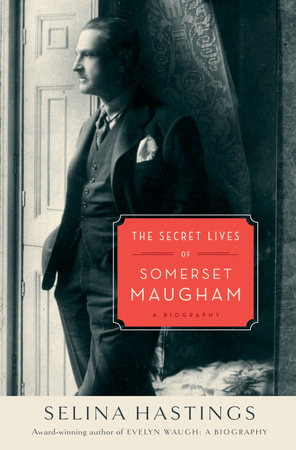 The Secret Lives of Somerset Maugham by