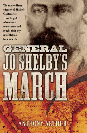 General Jo Shelby's March by