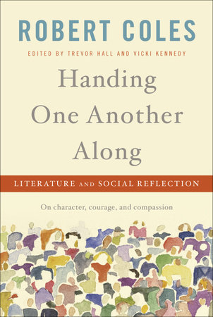 Handing One Another Along by Robert Coles