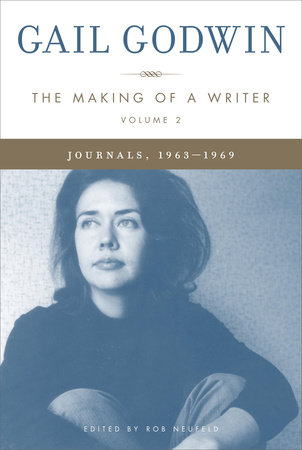 The Making of a Writer, Volume 2 by