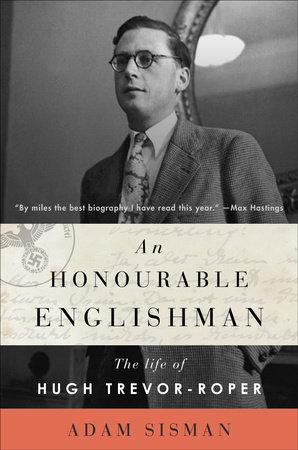 An Honourable Englishman by Adam Sisman