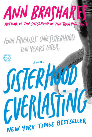 Sisterhood Everlasting (Sisterhood of the Traveling Pants) by