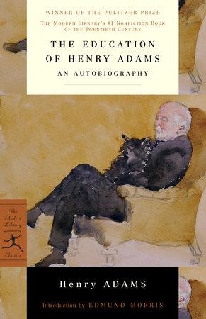 The Education of Henry Adams by