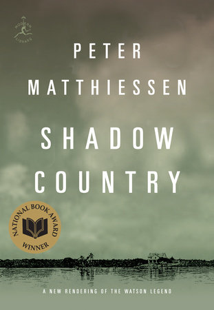 Shadow Country by Peter Matthiessen