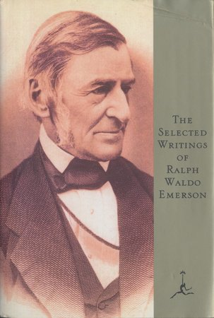 Selected Writings of Ralph Waldo Emerson by
