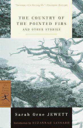 The Country of the Pointed Firs and Other Stories by