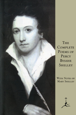 The Complete Poems of Percy Bysshe Shelley by