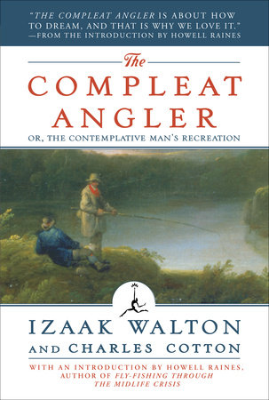 The Compleat Angler by Izaak Walton and Charles Cotton