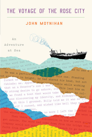 The Voyage of the Rose City by John Moynihan