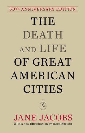 The Death and Life of Great American Cities by