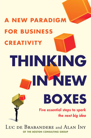 Thinking in New Boxes by Alan Iny and Luc De Brabandere